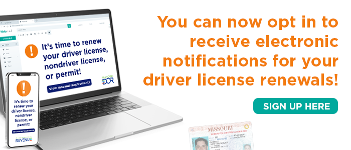 Opt-in to receive electronic notifications for driver license renewals