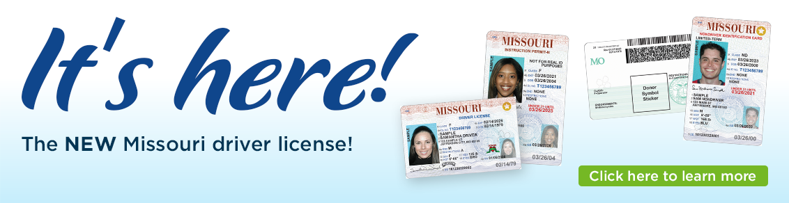 Its here - the new Missouri driver license