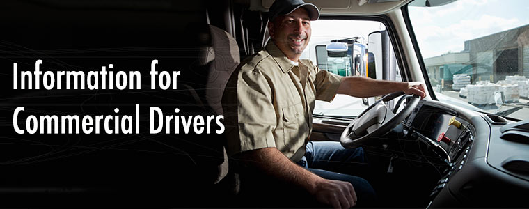 Information for Commercial Drivers