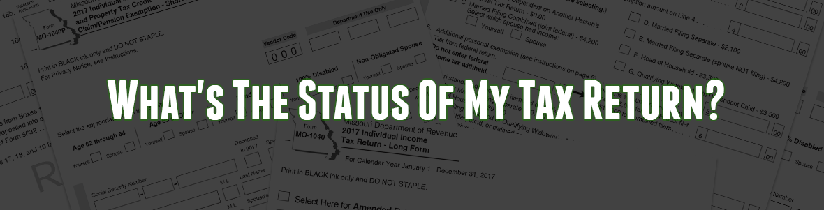 Find out the status of your tax return here...