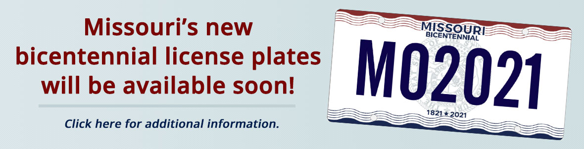 Missouri to get a new motor vehicle license plate design.